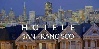 Hotele w San Francisco, USA