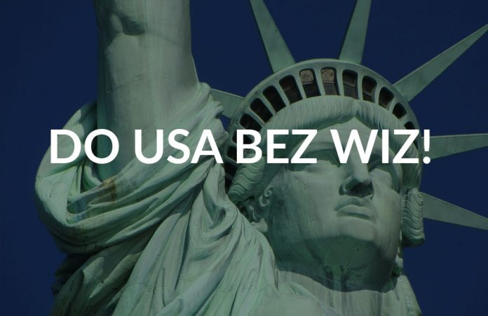 Wyjazd do USA bez wiz!